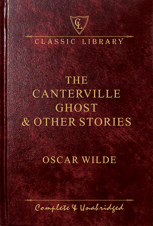 CL:The Canterville Ghost & Other Stories