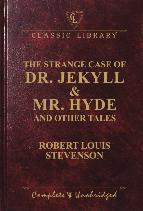 CL:The Strange Case of Dr. Jekyll & Mr. Hyde and Other Tales