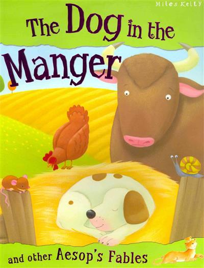 The Dog in the Manger and Other Aesop's Fables