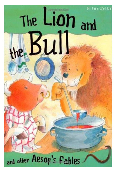 The Lion and the Bull and Other Aesop's Fables