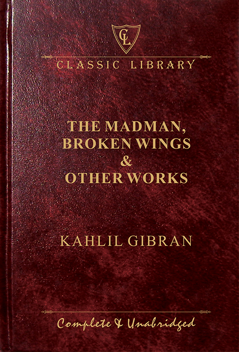 CL:The Madman Broken Wings & Other Works