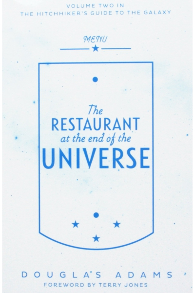 The Restaurant At The End Of The Universe (Volume 2 'The Hitchhiker's Guide to the Galaxy')