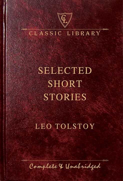 CL:Selected Short Stories (Leo Tolstoy)