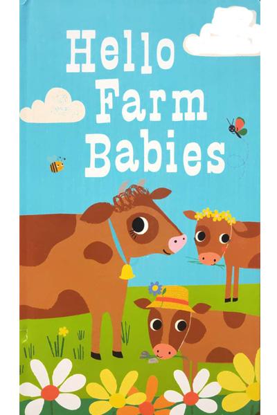 Hello Farm Babies (Board Book)