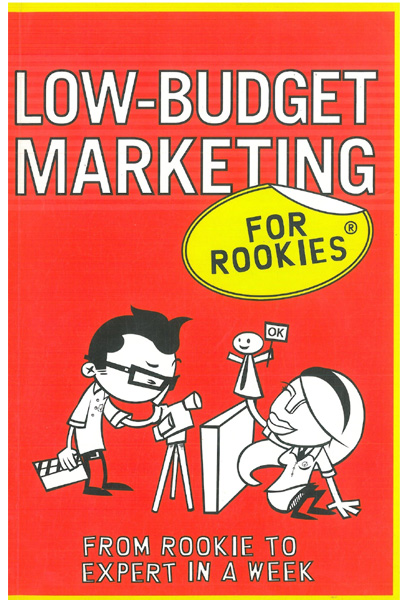 Low-Budget Marketing for Rookies