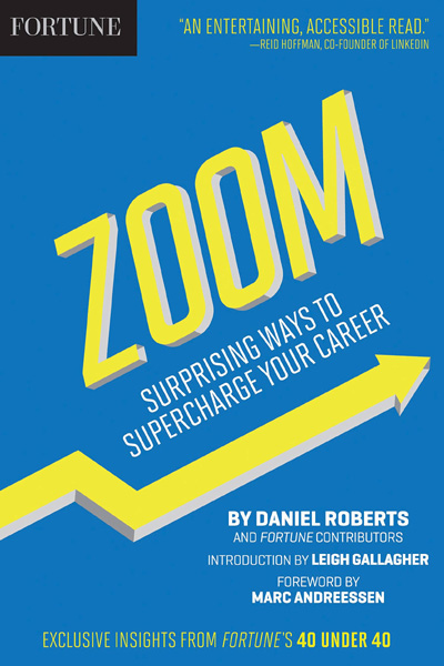 Zoom : Surprising Ways to Supercharge Your Career