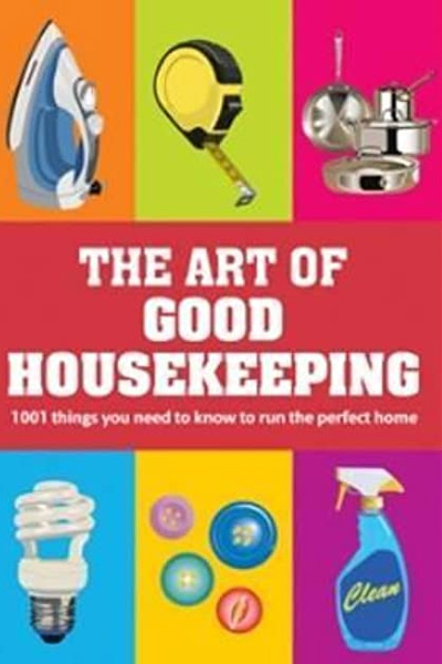 The Art of Good Housekeeping