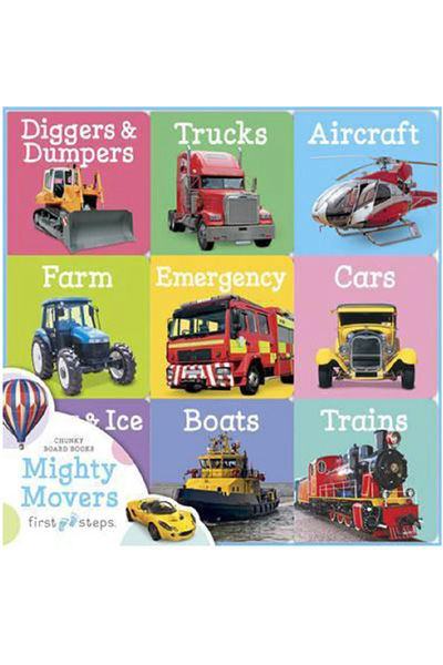 First Steps Chunky Board Book: Mighty Movers