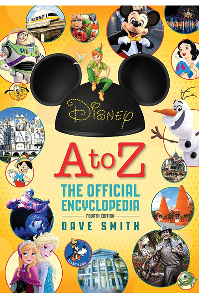 Disney A To Z (Fourth Edition) The Official Encyclopedia
