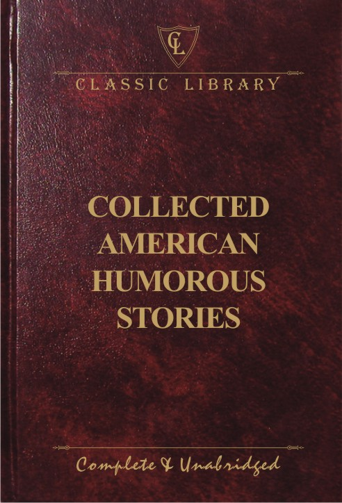 CL:Collected American Humorous Stories