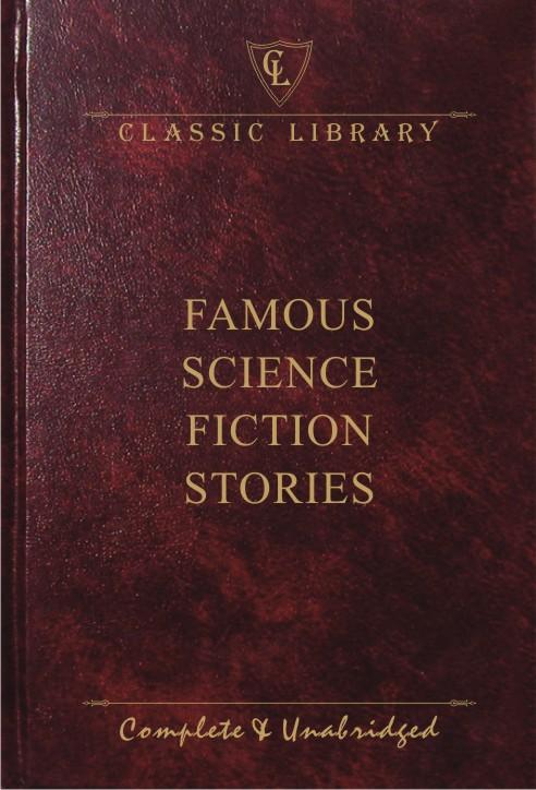 CL:Famous Science Fiction Stories