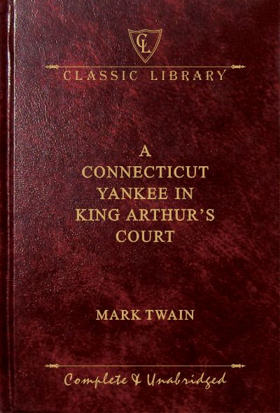 CL:A Connecticut Yankee in King Arthur's Court