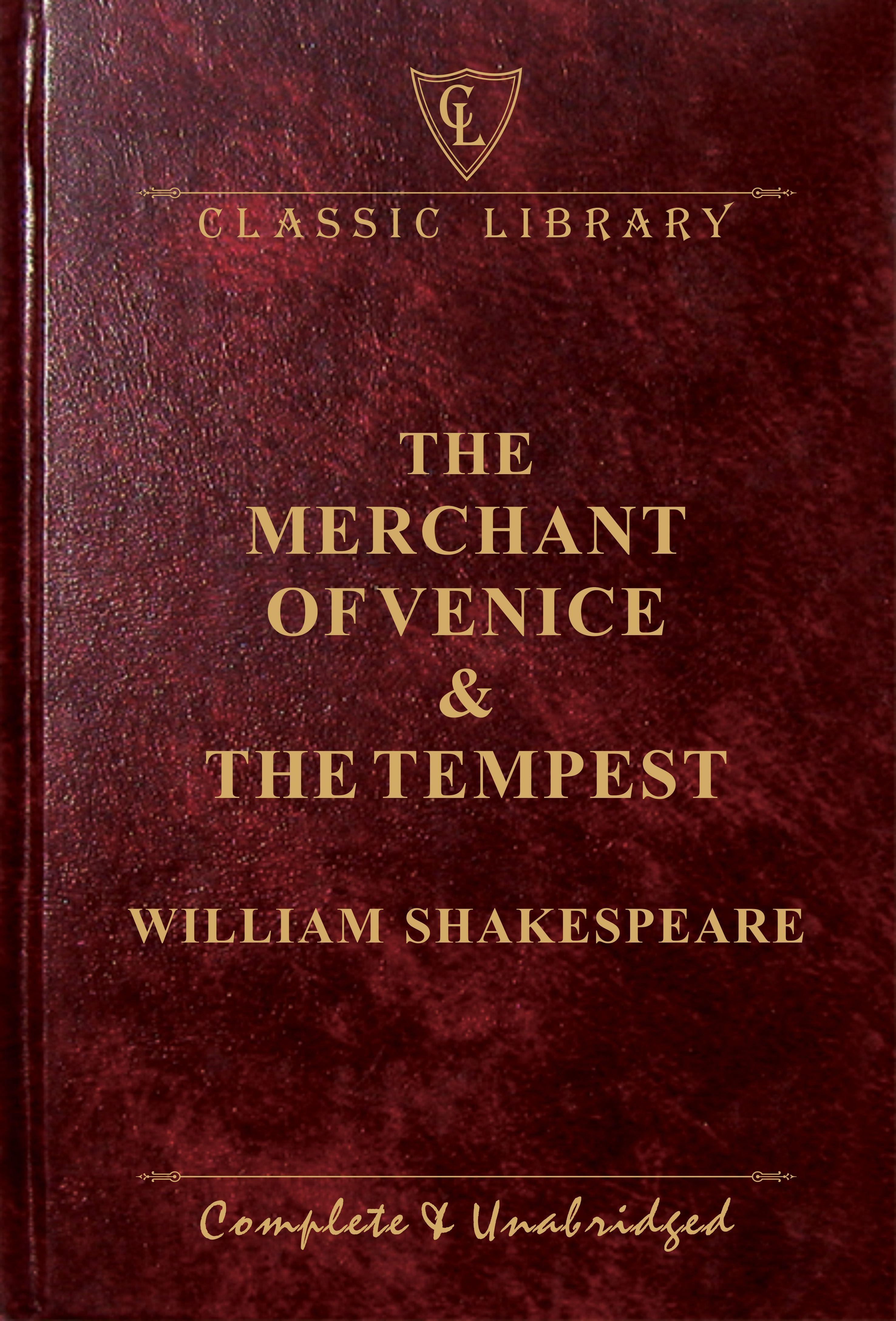 CL:The Merchant of Venice & The Tempest