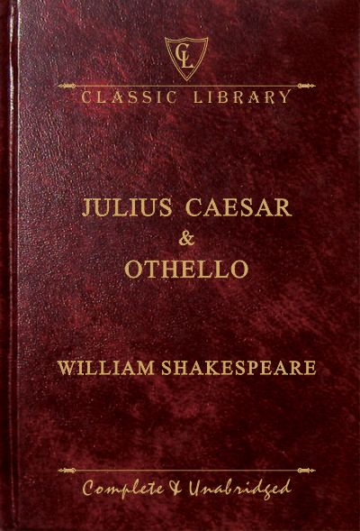 CL:Julius Caesar & Othello