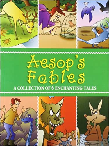 Aesop's Fables : A Collection of 6 Enchanting Tales