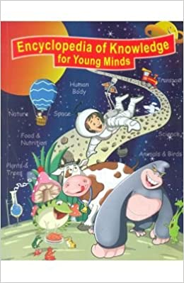 Encyclopedia of Knowledge for Young Minds