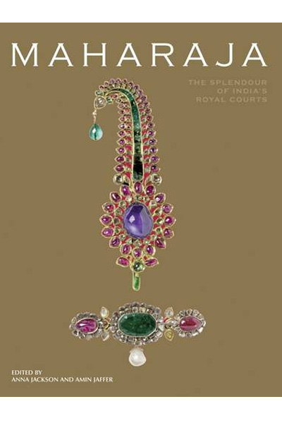 Maharaja: The Splendour of India's Royal Courts