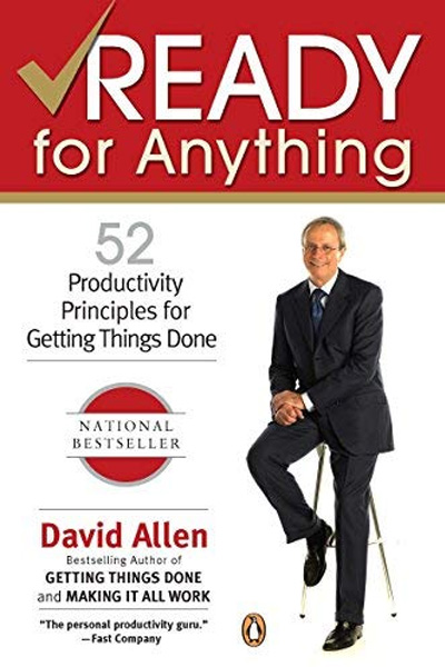 Ready for Anything : 52 Productivity Principles for Getting Things Done