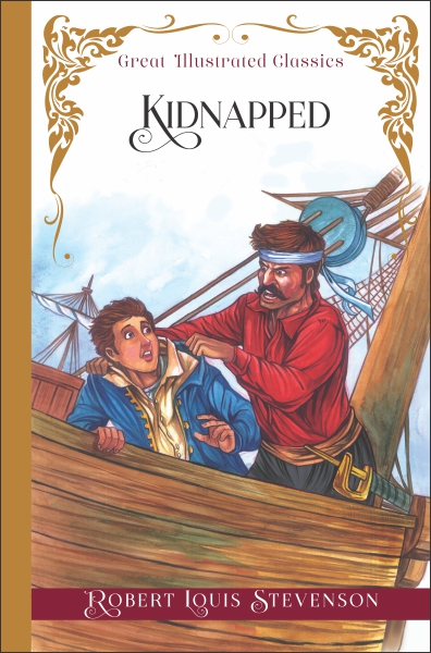 Great Illustrated Classics: Kidnapped