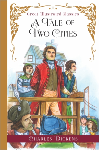 Great Illustrated Classics: A Tale of Two Cities