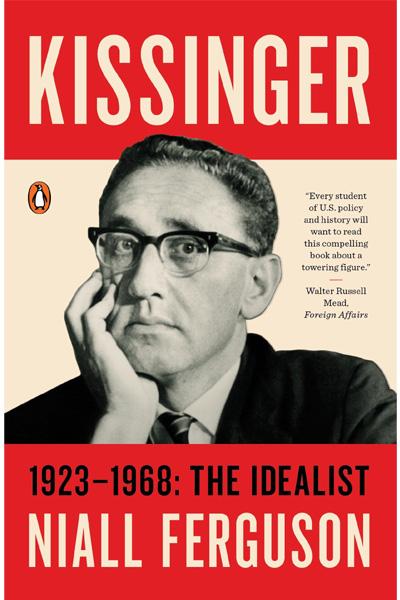 Kissinger 1923-1968:The Idealist