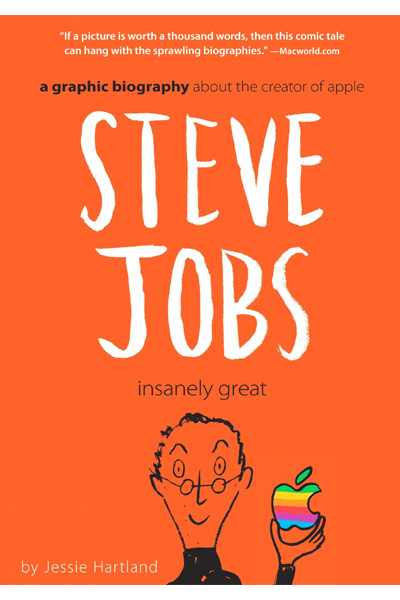 Steve Jobs: Insanely Great (A Graphic Biography)