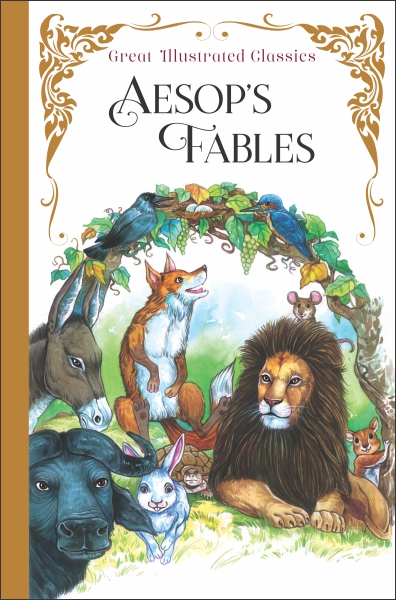 Great Illustrated Classics: Aesop's Fables