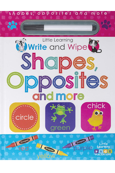 Little Learning : Write and Wipe : Shapes, Opposites and more - Board Book