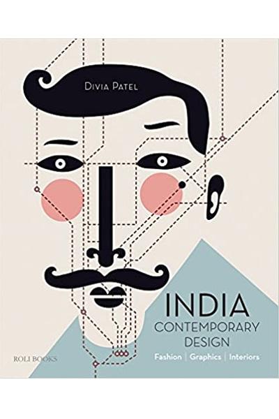 India: Contemporary Design: Fashion, Graphics, Interiors