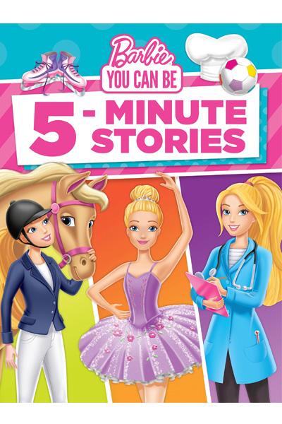 Barbie You Can Be: 5-Minute Stories