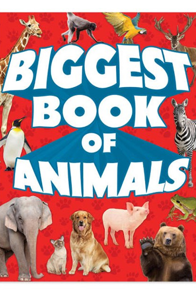 Biggest Book of Animals