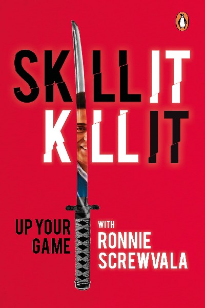 Skill It  Kill It: Up Your Game