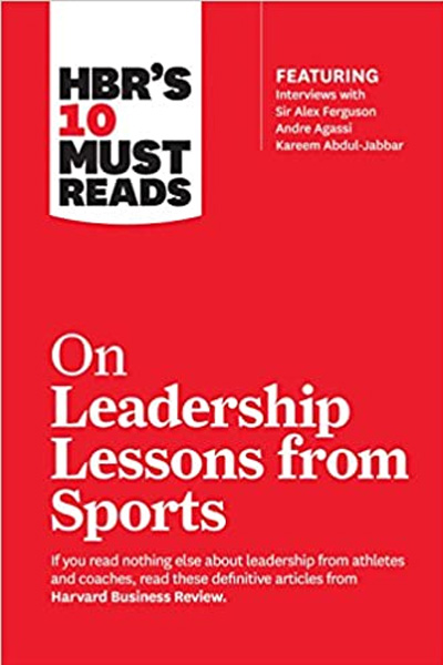 Harvard Business: On Leadership Lessons from Sports