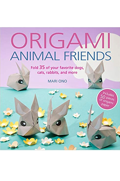 Origami Animal Friends : Fold 35 of Your Favorite Dogs, Cats, Rabbits, and More