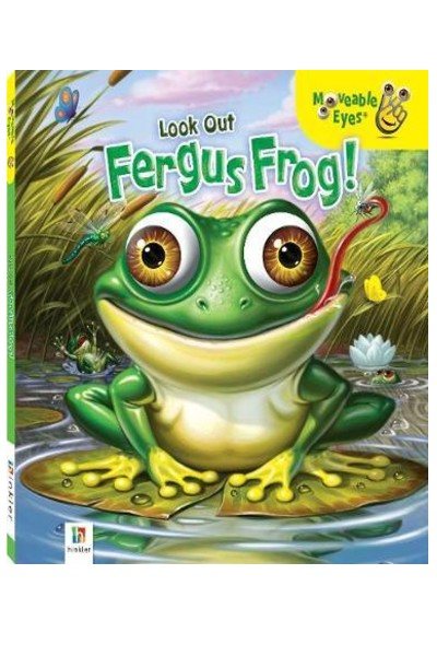 Moveable Eyes: Look out Fergus Frog - Board Book