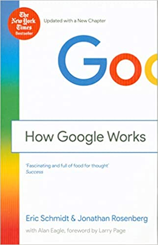 How Google Works: Fascinating and full of food for thought Success