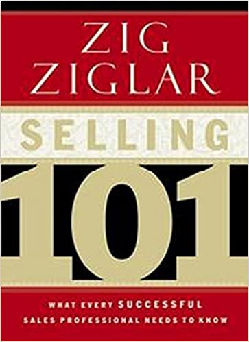 Selling 101:What Every Successful Sales Professional Needs to Know