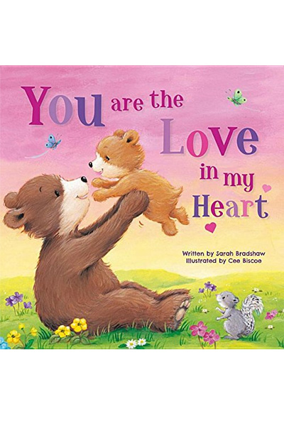 You Are the Love in My Heart (Board Book)