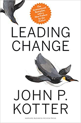 Leading Change - with a New Preface by the Author