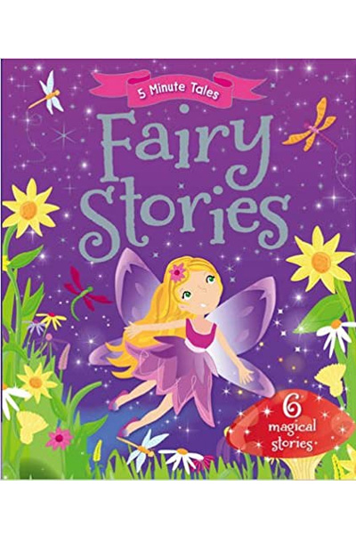 5 Minute Tales: Fairy Stories