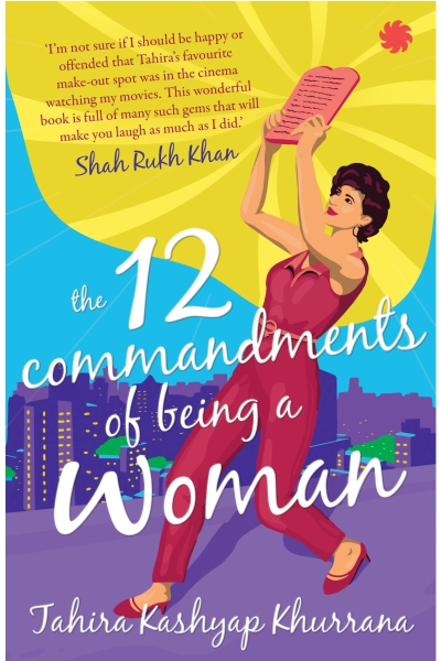 The 12 Commandments of Being a Woman