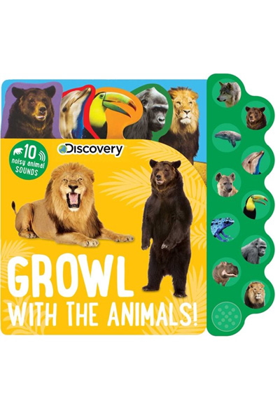 Growl with the Animals!: 10 Animal Sounds (Discovery Kids) Board Book with Sound