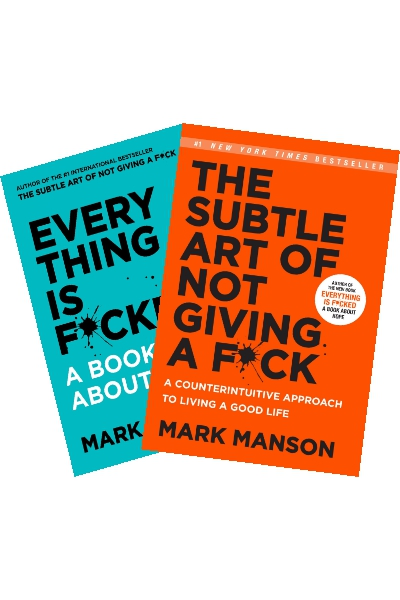 Everything Is F*cked : A Book About Hope + The Subtle Art of Not Giving a F*ck