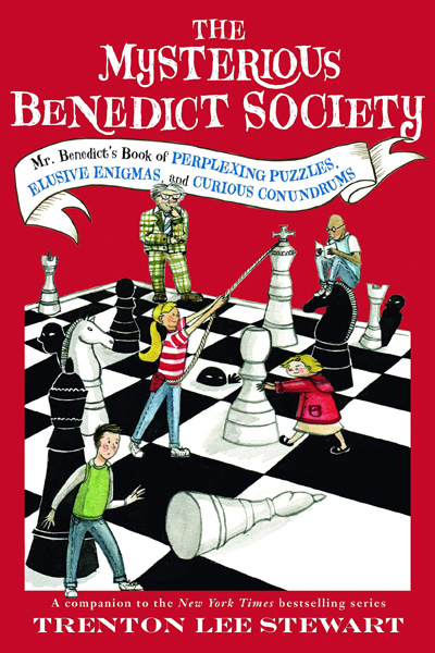 The Mysterious Benedict Society: Mr. Benedict's Book of Perplexing Puzzles Elusive Enigmas and Curious Conundrums