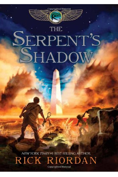 The Kane Chronicles The Book Three: Serpent's Shadow: 03 (The Kane Chronicles 3)