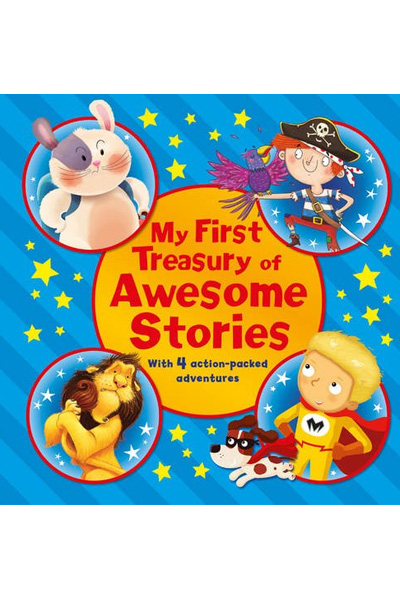 My First Treasury of Awesome Stories