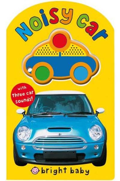Large Bright Baby Noisy Car - Board book