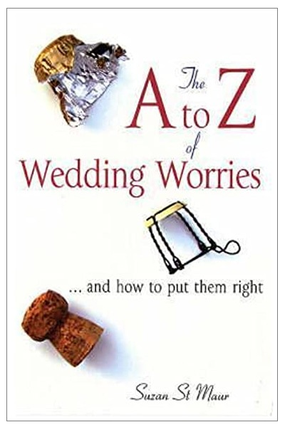The A-Z of Wedding Worries