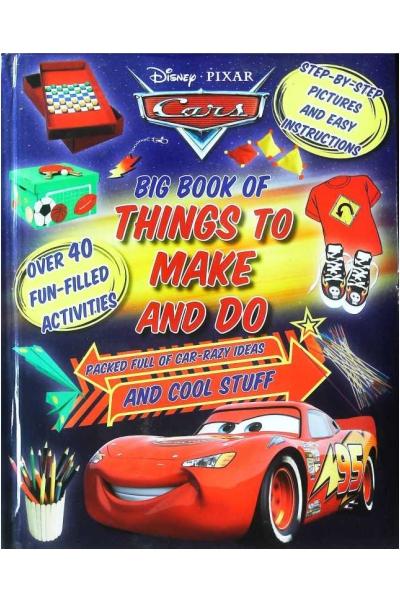 Disney Pixar Cars Big Book of Things to Make and Do (Disney Craft Book)