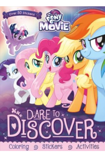 My Little Pony - The Movie : Dare to Discover